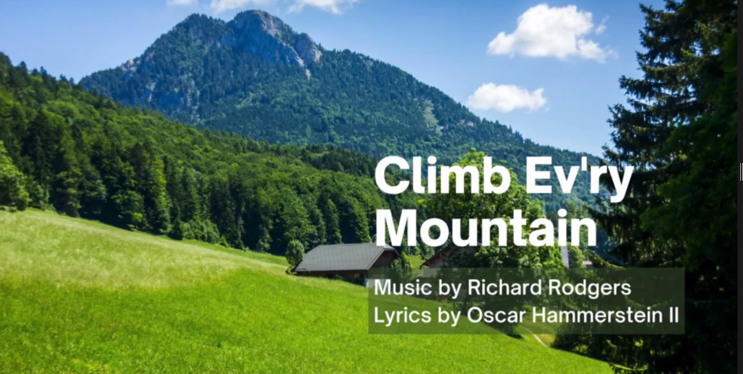 Introductory image for 'Climb Ev'ry Mountain'
