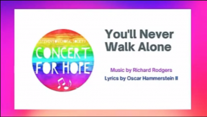 Image introducing the final item in the concert, 'You'll Never Walk Alone'